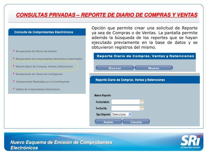 CONSULTAS PRIVADAS – REPORTE DE DIARIO DE COMPRAS Y VENTAS