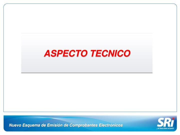 ASPECTO TECNICO