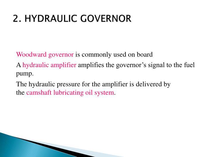 2. HYDRAULIC GOVERNOR