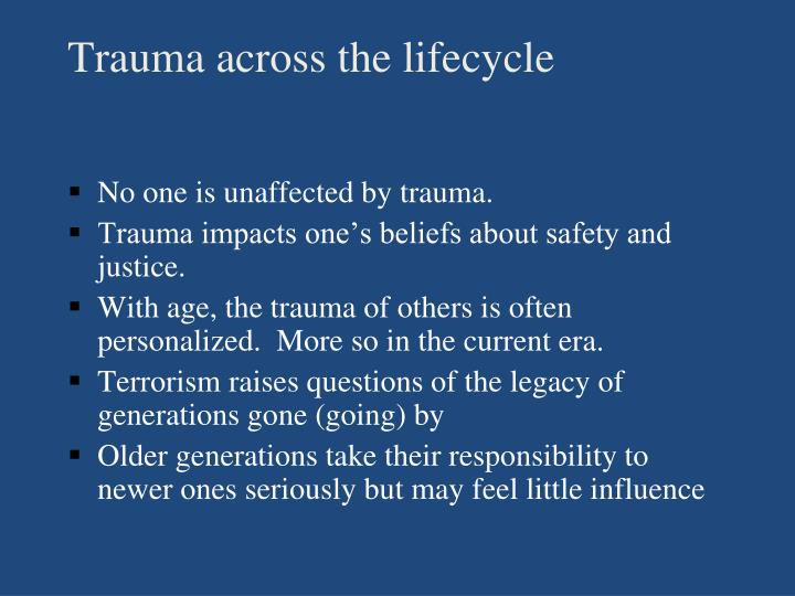 Trauma across the lifecycle