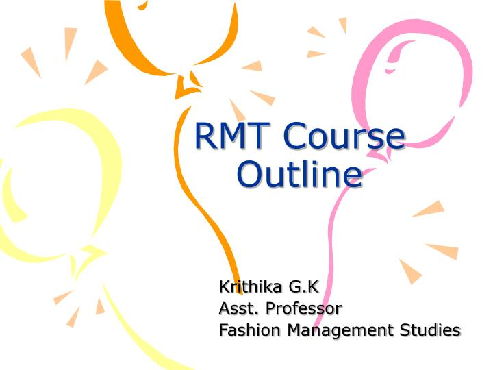 RMT Course Outline