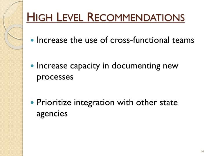 High Level Recommendations