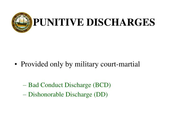PUNITIVE DISCHARGES