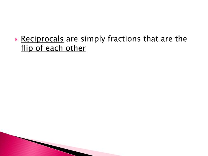 Reciprocals