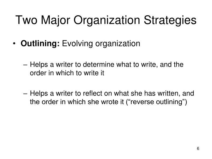 Two Major Organization Strategies