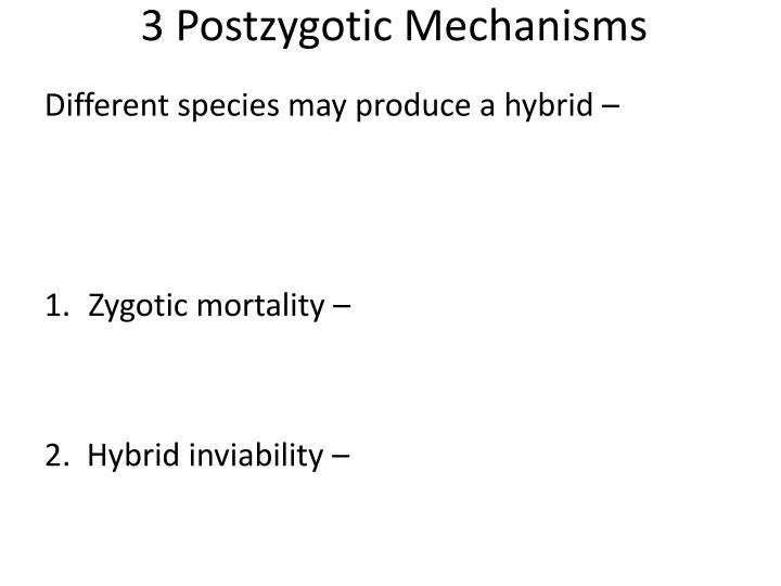 3 Postzygotic Mechanisms