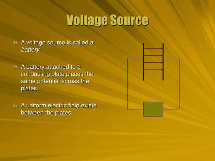 A voltage source is called a