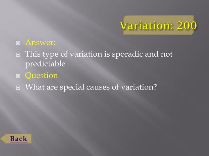 Variation: 200