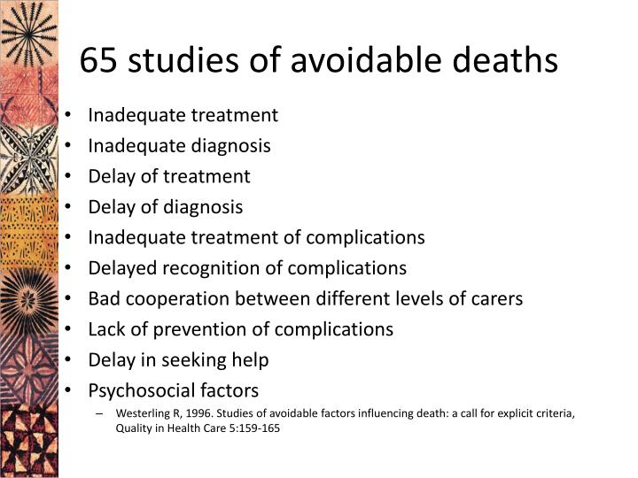 65 studies of avoidable deaths
