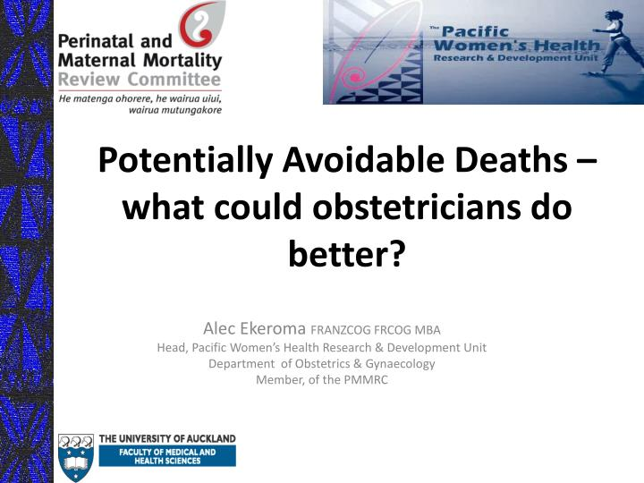 Potentially avoidable deaths what could obstetricians do better