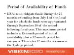 period of availability of funds