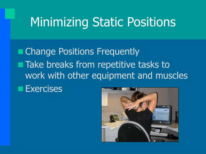 Minimizing Static Positions
