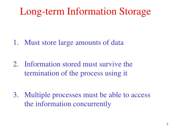 Long term information storage
