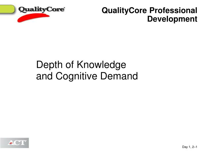 QualityCore Professional Development