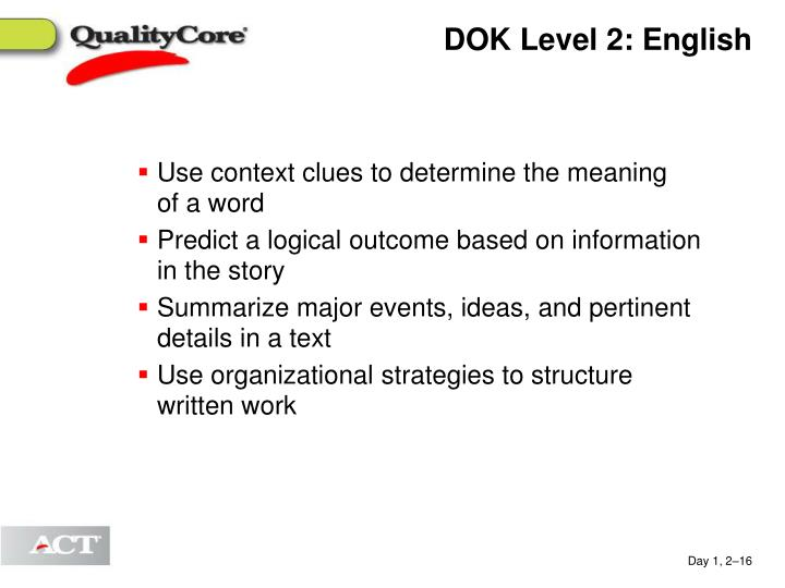 DOK Level 2: English