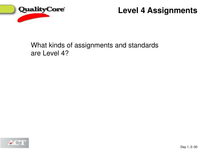 Level 4 Assignments