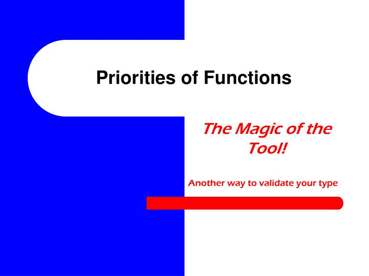 Priorities of Functions