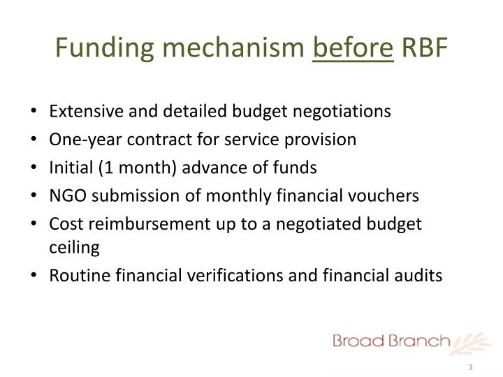 Funding mechanism before rbf
