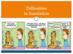 difficulties in translation