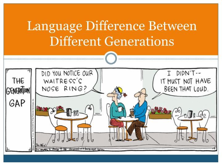 Language Difference Between Different Generations