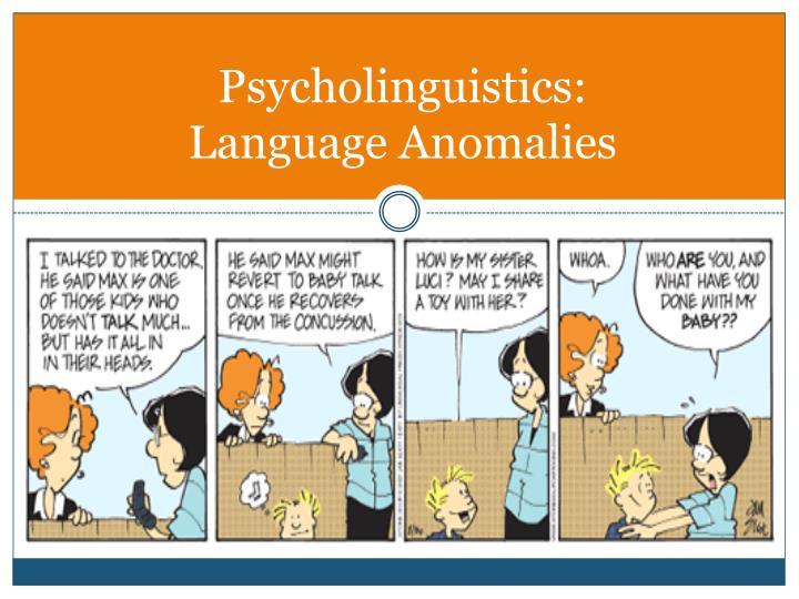 Psycholinguistics: