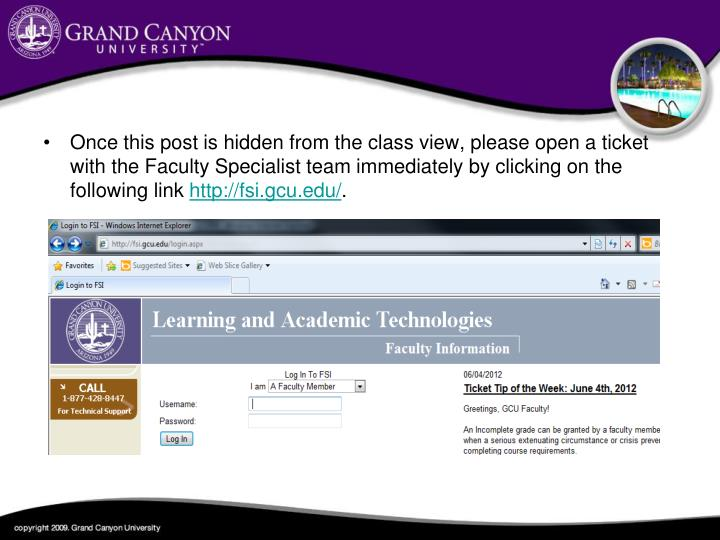 Once this post is hidden from the class view, please open a ticket with the Faculty Specialist team immediately by clicking on the following link