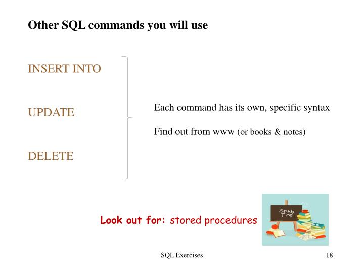 Other SQL commands you will use