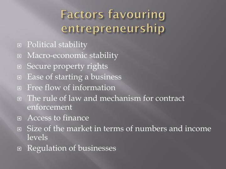 Factors favouring entrepreneurship