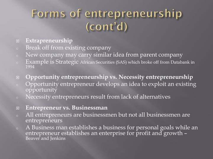 Forms of entrepreneurship (cont'd)
