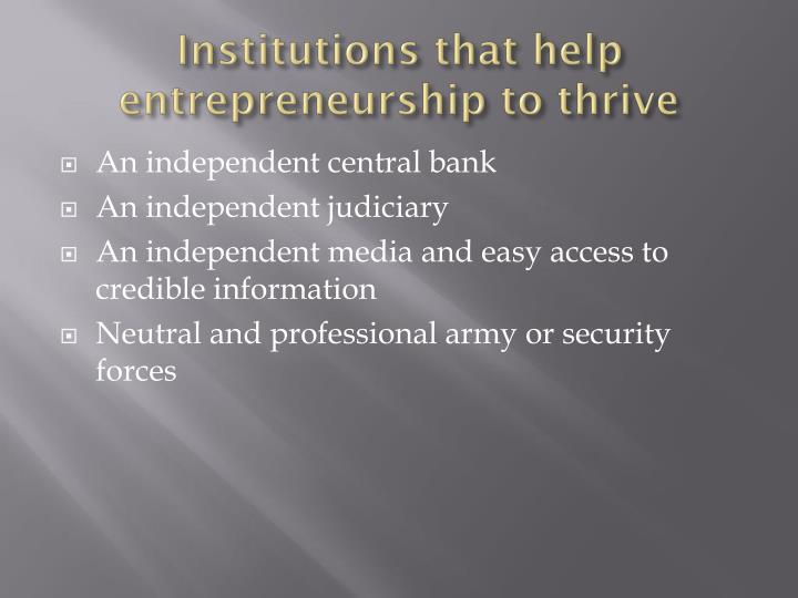 Institutions that help entrepreneurship to thrive