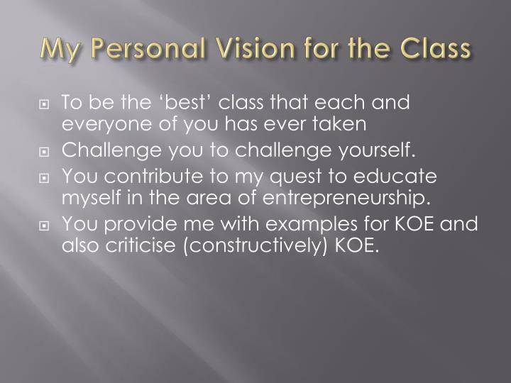 My Personal Vision for the Class