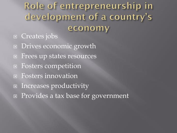 Role of entrepreneurship in development of a country's economy