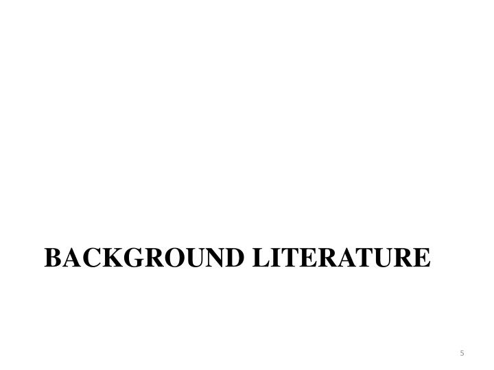 Background Literature