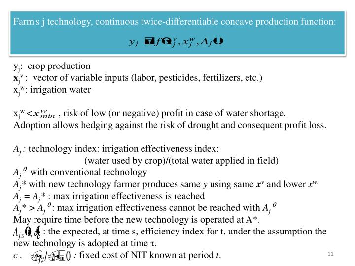 Farm's j technology, continuous twice-differentiable concave production function: