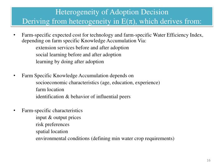 Heterogeneity of Adoption Decision