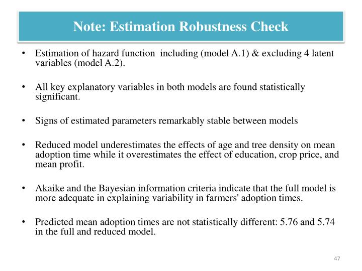Note: Estimation Robustness Check