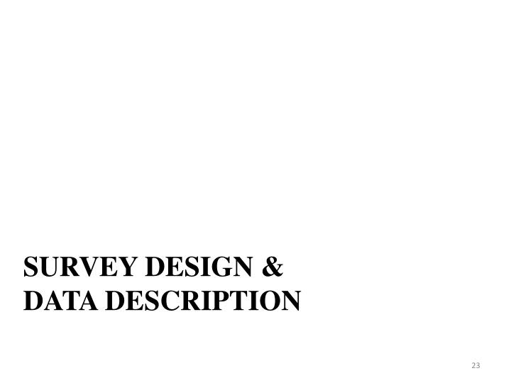 Survey Design &