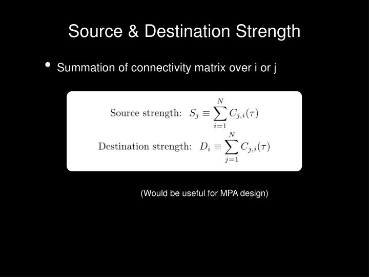 Source & Destination Strength