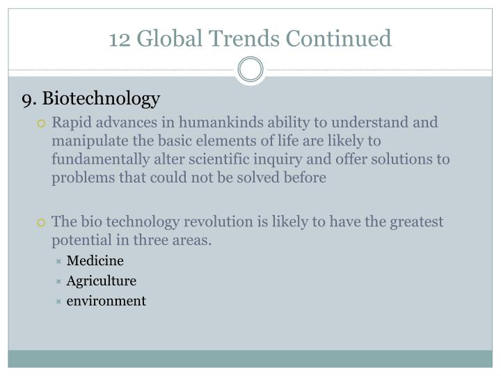 12 Global Trends Continued