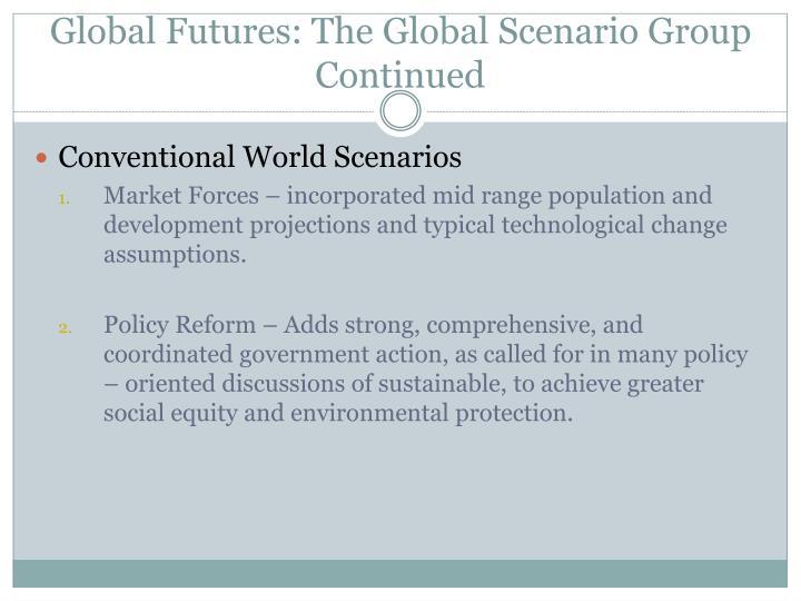 Global Futures: The Global Scenario