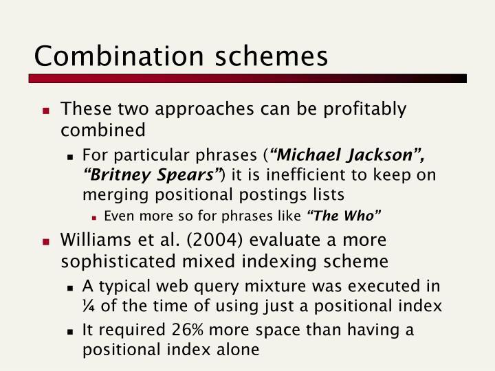 Combination schemes