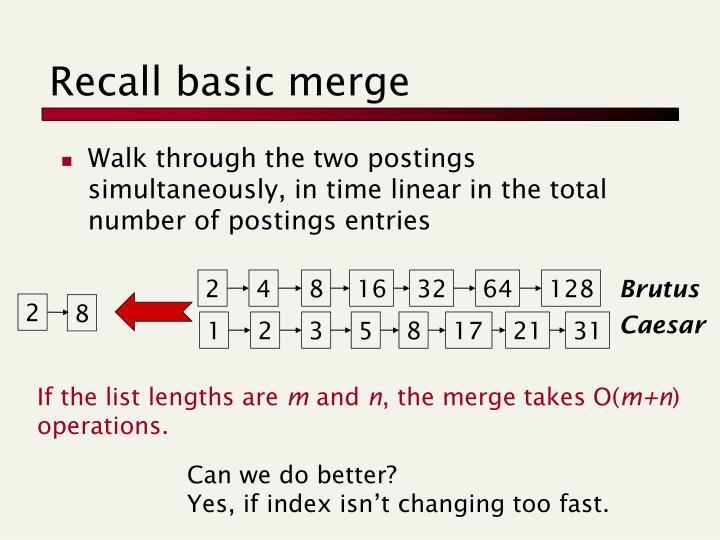 Recall basic merge