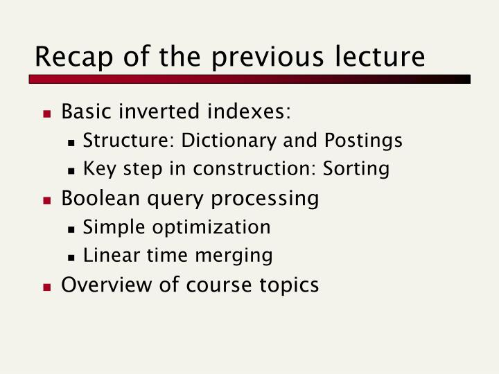 Recap of the previous lecture