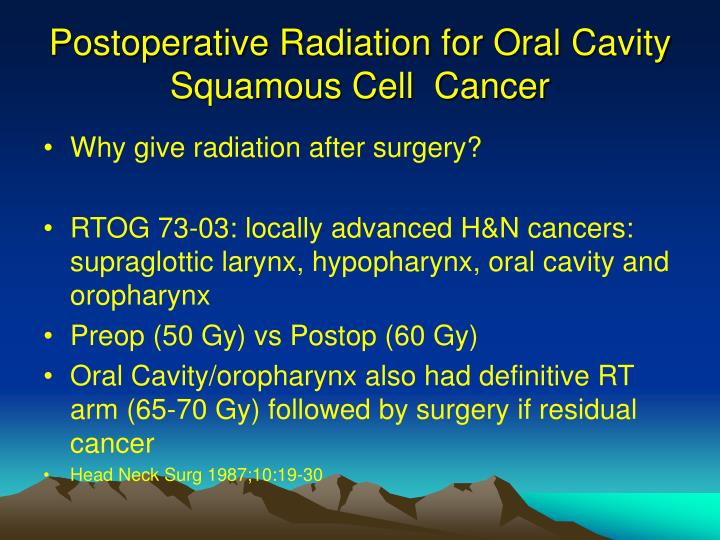 Postoperative Radiation for Oral Cavity Squamous Cell  Cancer
