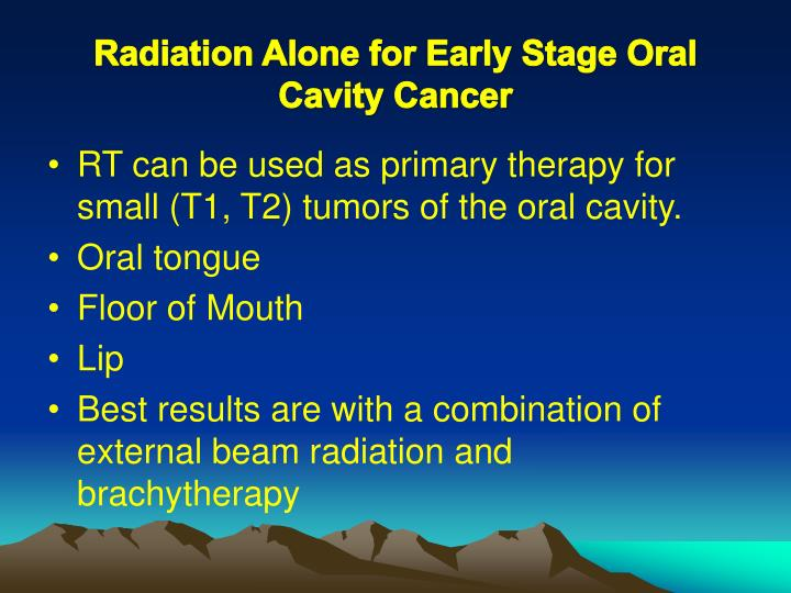 Radiation Alone for Early Stage Oral Cavity Cancer