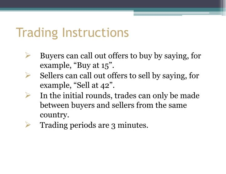 Trading Instructions