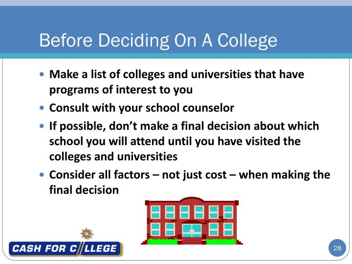 Before Deciding On A College