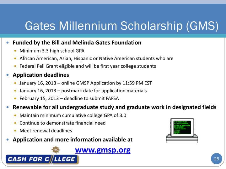 Gates Millennium Scholarship (GMS)