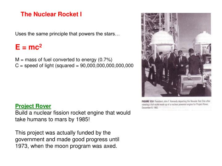 The Nuclear Rocket I