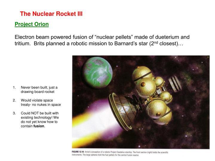 The Nuclear Rocket III